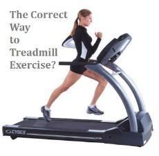 Correct Way to Treadmill Exercise